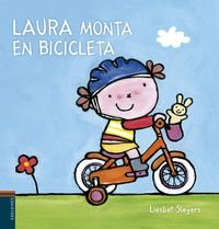 Laura monta en bicicleta/ Laura Rides a Bike (Spanish Edition)