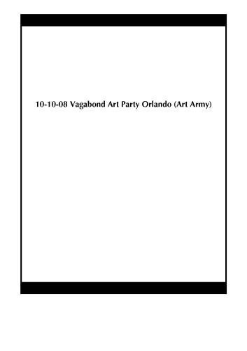 (10-10-08 Vagabond Art Party Orlando (Art Army) Second 3-Disc Set of Two by Richard)