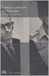 Book Cattura e processo di Eichmann. DVD. Con libro