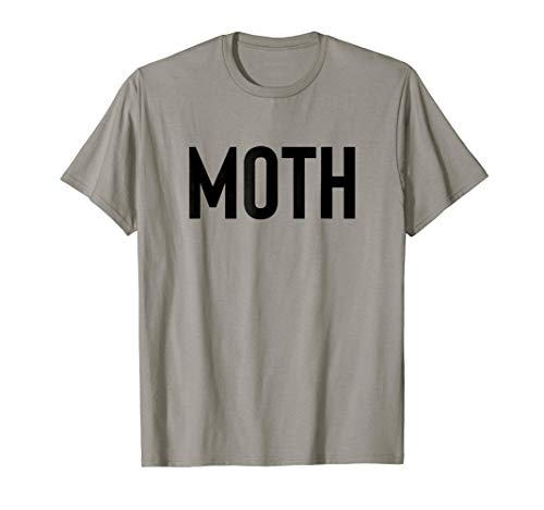 Moth Funny Halloween Costume Sarcastic Meme Couple Shirt -