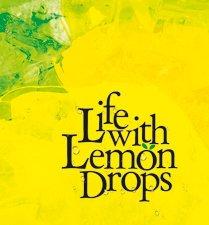 Life With Lemon Drops