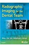 Radiographic Imaging for the Dental Team - Text and E-Book Package, Miles, Dale A. and Van Dis, Margot L., 1416064648