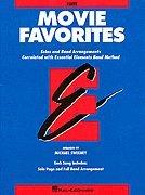 Essential Elements Correlated Arrangements - Movie Favorites: Solos and Band Arrangements Correlated with Essential Elements Band Method