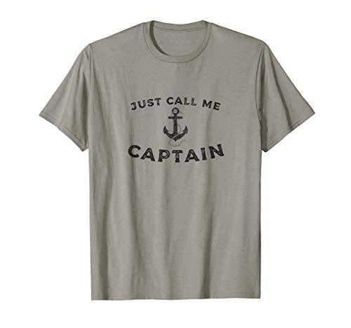 Just Call Me Captain, Boat Pontoon Sailor Anchor T-Shirt -