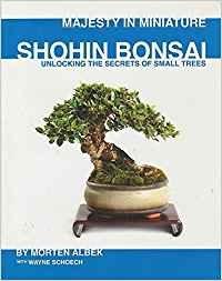 (Majesty in Miniature : Shohin Bonsai: Unlocking the Secrets of Small Trees)