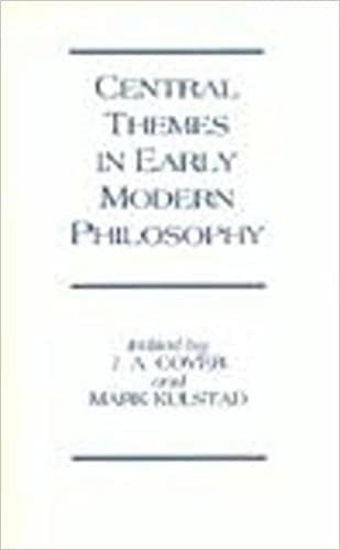 com central themes in early modern philosophy essays central themes in early modern philosophy essays presented to jonathan bennett