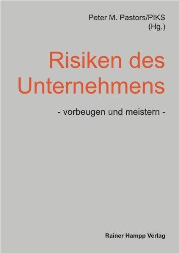 Risiken des Unternehmens, vorbeugen und meistern