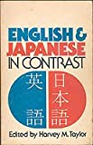 English and Japanese in Contrast, Taylor, Roger, 0883453568