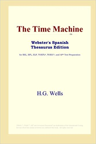 The Time Machine (Websters Spanish Thesaurus Edition)