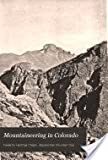 Mountaineering in Colorado, Frederick H. Chapin, 0803263228