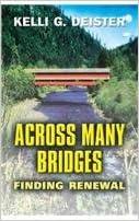 Across Many Bridges: Finding Renewal