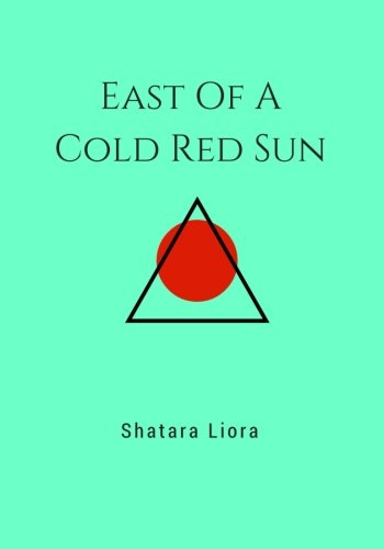 East Of A Cold Red Sun