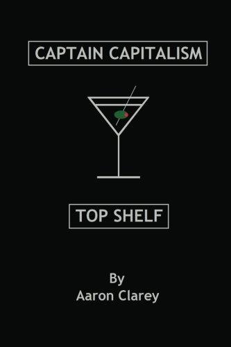 The Best of Captain Capitalism: Top Shelf