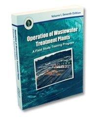 - Operation of Wastewater Treatment Plants: A Field Study Training Program: 1