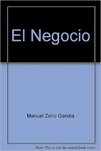 Amazon.com: El Negocio: Manuel Zeno Gandia: Books
