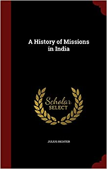 Book A History of Missions in India