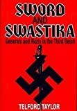 img - for Sword and swastika: Generals and Nazis in the Third Reich by Telford Taylor (1995-05-04) book / textbook / text book