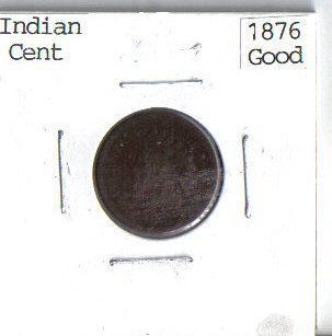 1876 Indian Cent, Issued During the Centennial of the United States At the Philadelphia Mint in Philadelphia, - Mint Philadelphia