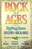 img - for Rock of Ages : The Rolling Stone History of Rock and Roll by Ed Ward Geoffrey Stokes Ken Tucker (1987-10-15) Paperback book / textbook / text book