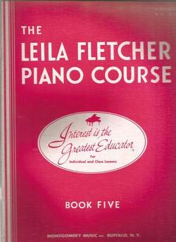 The Leila Fletcher Piano Course, Book Five