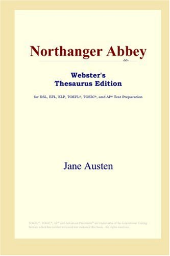 Northanger Abbey (Webster's Thesaurus Edition)