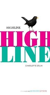 Highline par Charlotte Erlih
