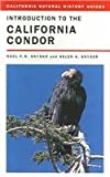 img - for Introduction to the California Condor (California Natural History Guides) book / textbook / text book