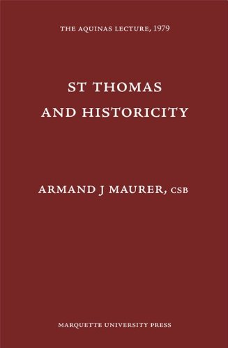 St. Thomas and Historicity (Aquinas Lecture 43)