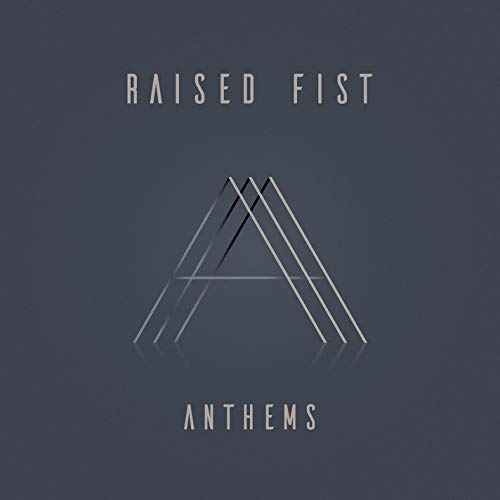 Album Art for Anthems by RAISED FIST