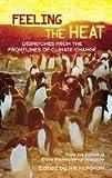 Feeling the Heat, Environmental Magazine Staff, 0415946565