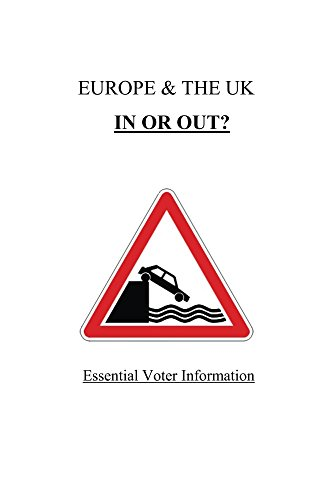 Europe & the UK  IN OR OUT
