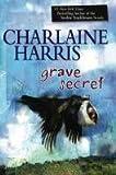"""""""Grave Secret (Harper Connelly Mysteries, Book 4)"""" av Charlaine Harris"""