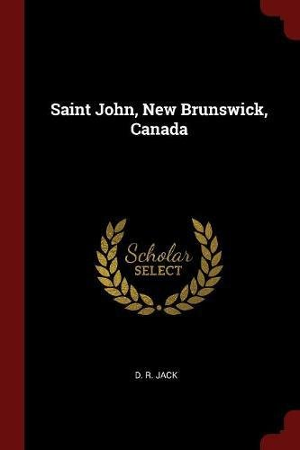 Saint John New Brunswick Canada - Saint John, New Brunswick, Canada