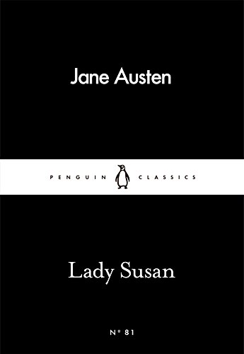Lady Susan (Penguin Little Black Classics)