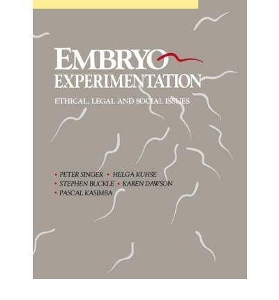 [(Embryo Experimentation)] [Author: Peter Singer] published on (November, 2003) pdf