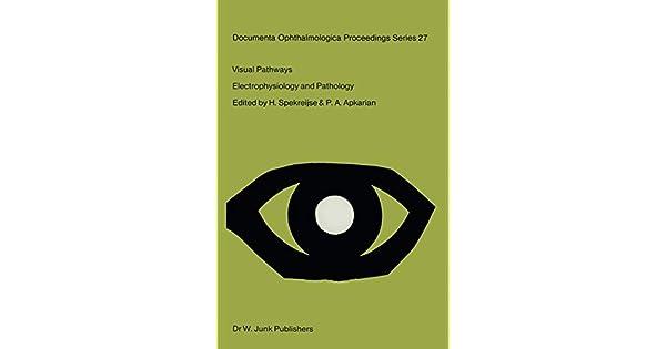 Visual Pathways: Electrophysiology and Pathology