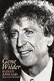 Gene Wilder, Brian Scott Mednick, 1593936214