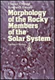 Morphology of the Rocky Members of the Solar System, Uchupi, E. and Emery, K. O., 0387562346