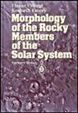 Morphology of the Rocky Members of the Solar System, Uchupi, E. and Emery, K. O., 0387562346