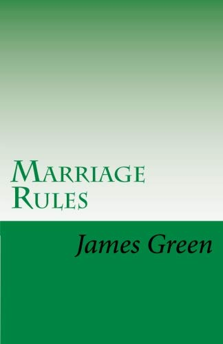 How to find the best marriage rules james green for 2019?