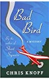 Bad Bird, Chris Knopf, 1410439461