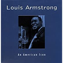 American Icon by Louis Armstrong