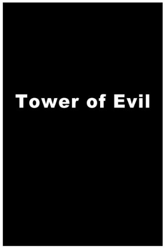 Tower Of Evil