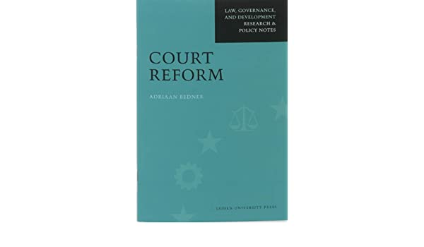 Court Reform (Law, Governance, and Development Research & Policy Notes)