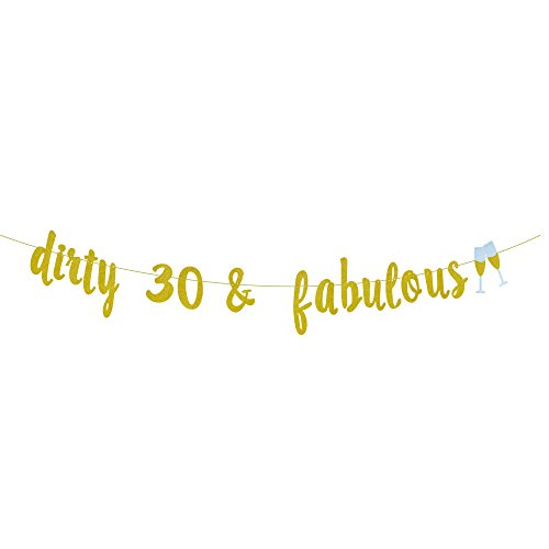 GOER Gold Glitter dirty 30 & fabulous Champagne Glasses Banner for 30th Birthday Party Decorations