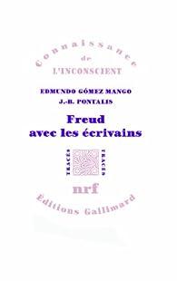 Freud avec les écrivains par Edmundo Gómez-Mango