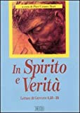 img - for In spirito e verita : Letture di Giovanni 4, 23-24 (Epifania della parola) (Italian Edition) book / textbook / text book
