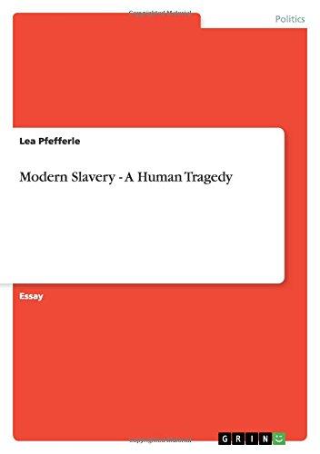 Read Online Modern Slavery - A Human Tragedy PDF