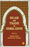 Islam and Trade in Sierra Leone