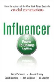 Influencer : The Power to Change Anything